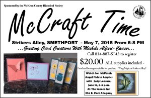 McCraft Time - Strikers Alley - Smethport - Thursday, May 7th - 6 pm to 8 pm.