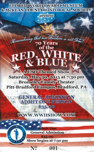 USO Themed Show presented by the Eldred World War II Museum and McKean County Historical Society - Saturday, May 30.